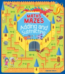 Maths Mazes: Adding and Subtracting, Paperback / softback Book