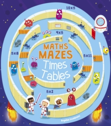 Maths Mazes: Times Tables, Paperback / softback Book