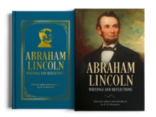 Abraham Lincoln : Writings and Reflections, Hardback Book