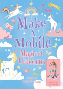 Make a Mobile: Magical Unicorns, Board book Book