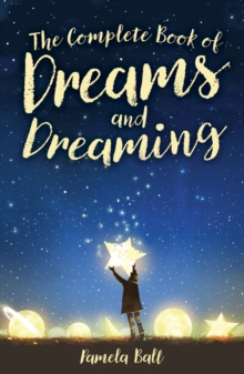 The Complete Book of Dreams and Dreaming, Hardback Book