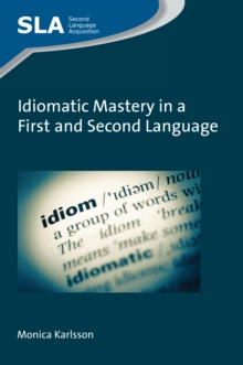 Idiomatic Mastery in a First and Second Language, EPUB eBook
