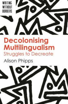 Decolonising Multilingualism, EPUB eBook