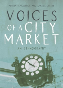 Voices of a City Market : An Ethnography, Paperback / softback Book