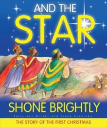 And the Star Shone Brightly, Hardback Book