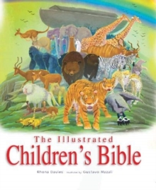 The Illustrated Children's Bible, Hardback Book