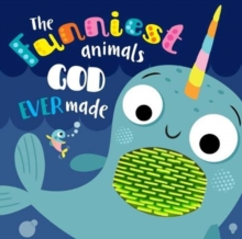 The Funniest Animals God Ever Made, Board book Book