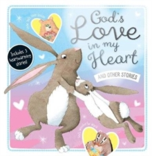 God's Love in My Heart and Other Stories, Hardback Book