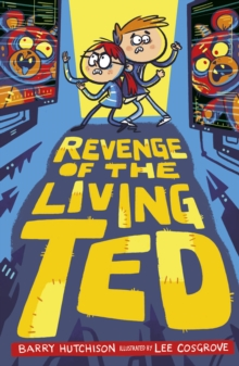 Revenge of the Living Ted, Paperback / softback Book