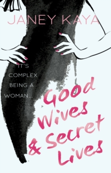 Good Wives & Secret Lives, Paperback / softback Book