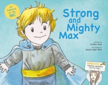 Strong and Mighty Max : Edition Two, Paperback / softback Book