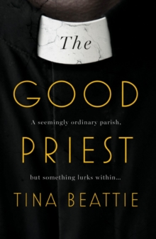The Good Priest, Paperback / softback Book