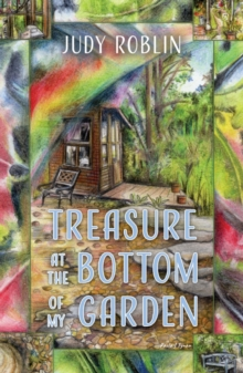 Treasure at the Bottom of My Garden, Paperback / softback Book