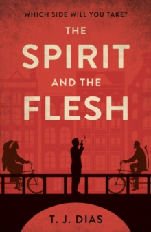 The Spirit and the Flesh, Paperback / softback Book