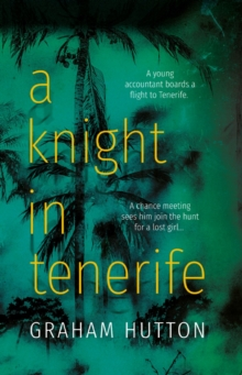 A Knight in Tenerife, Paperback / softback Book