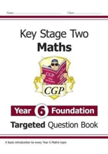 New KS2 Maths Targeted Question Book: Year 6 Foundation, Paperback / softback Book