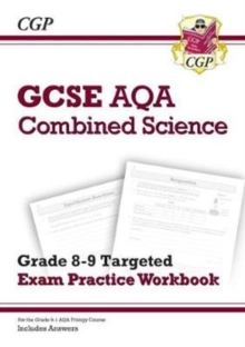 New GCSE Combined Science AQA Grade 8-9 Targeted Exam Practice Workbook (includes Answers), Paperback / softback Book
