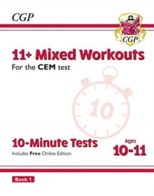 New 11+ CEM 10-Minute Tests: Mixed Workouts - Ages 10-11 Book 1 (with Online Edition), Paperback / softback Book