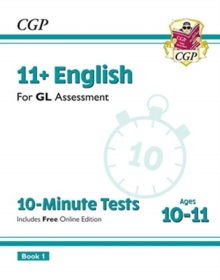 New 11+ GL 10-Minute Tests: English - Ages 10-11 Book 1 (with Online Edition), Paperback / softback Book