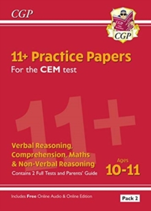 11+ CEM Practice Papers: Ages 10-11 - Pack 2 (with Parents' Guide & Online Edition), Paperback / softback Book