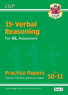 New 11+ GL Verbal Reasoning Practice Papers: Ages 10-11 - Pack 2 (with Parents' Guide & Online Ed), Paperback / softback Book