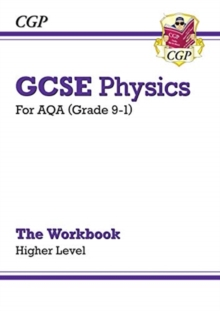New Grade 9-1 GCSE Physics: AQA Workbook - Higher, Paperback / softback Book