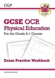 GCSE Physical Education OCR Exam Practice Workbook - for the Grade 9-1 Course (includes Answers), Paperback / softback Book