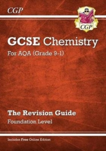 New Grade 9-1 GCSE Chemistry: AQA Revision Guide with Online Edition - Foundation, Paperback / softback Book