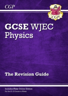 WJEC GCSE Physics Revision Guide (with Online Edition), Paperback / softback Book