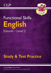 New Functional Skills English: Edexcel Level 2 - Study & Test Practice (for 2019 & beyond), Paperback / softback Book
