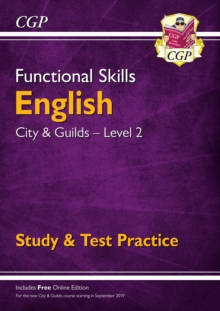 New Functional Skills English: City & Guilds Level 2 - Study & Test Practice (for 2020 & beyond), Paperback / softback Book