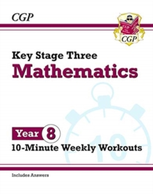 New KS3 Maths 10-Minute Weekly Workouts - Year 8, Paperback / softback Book