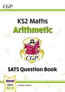 New KS2 Maths SATS Question Book: Arithmetic - Ages 10-11 (for the 2021 tests), Paperback / softback Book