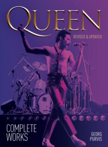 Queen: Complete Works (Updated Edition), Paperback / softback Book