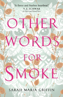 Other Words for Smoke, Paperback / softback Book