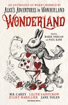 Wonderland: An Anthology, Paperback / softback Book