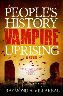 A People's History of the Vampire Uprising, Paperback / softback Book