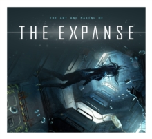 The Art and Making of The Expanse, Hardback Book