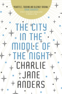 The City in the Middle of the Night, Paperback / softback Book