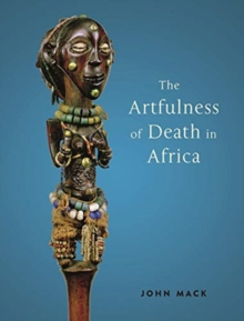 The Artfulness of Death in Africa, Hardback Book