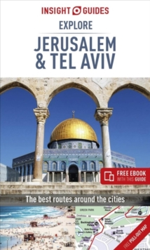 Insight Guides Explore Jerusalem & Tel Aviv (Travel Guide with Free eBook), Paperback / softback Book