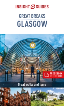 Insight Guides Great Breaks Glasgow  (Travel Guide eBook), Paperback / softback Book