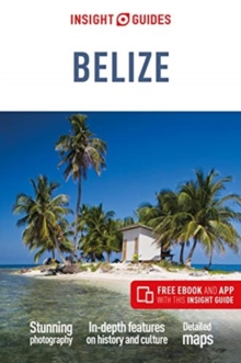 Insight Guides Belize (Travel Guide with Free eBook), Paperback / softback Book