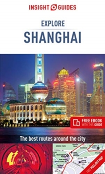 Insight Guides Explore Shanghai (Travel Guide with Free eBook), Paperback / softback Book