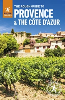 The Rough Guide to Provence & the Cote d'Azur (Travel Guide with Free eBook), Paperback / softback Book