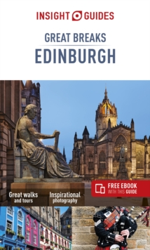 Insight Guides Great Breaks Edinburgh (Travel Guide with Free eBook), Paperback / softback Book