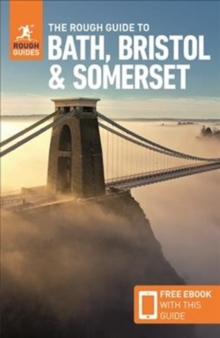 The Rough Guide to Bath, Bristol & Somerset (Travel Guide with Free eBook), Paperback / softback Book
