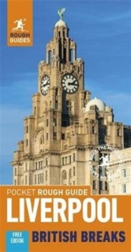 Pocket Rough Guide British Breaks Liverpool (Travel Guide with Free eBook), Paperback / softback Book