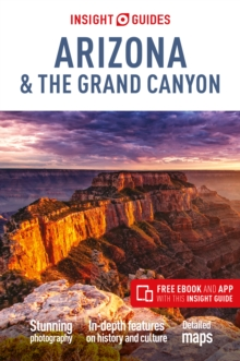 Insight Guides Arizona & the Grand Canyon : (Travel Guide with free eBook), Paperback / softback Book
