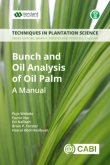 Bunch and Oil Analysis of Oil Palm : A Manual, PDF eBook